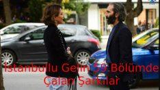 İstanbullu Gelin 59.Bölümde Çalan Şarkılar – İstanbullu Gelin 26 Ekim Cuma Çalan Şarkılar