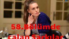 İstanbullu Gelin 58.Bölümde Çalan Şarkılar – İstanbullu Gelin 19 Ekim Cuma Çalan Şarkılar