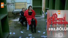 Beni Bırakma 202. Bölüm, Beni Bırakma 12 Şubat Salı