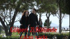 Gülperi 21.Bölümde Çalan Şarkı – Ebru Gündeş Aşık Dinle